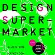 designSUPERMARKET slaví 10. výročí! Proběhne v Kafkově domě