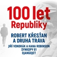 100 Let Republiky v Sono Centru