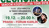 ČECHOMOR KOOPERATIVA TOUR 2016 - VÁNOČNÍ KONCERT, hosté: J. Mráček/Joji Hirota & Taiko Drummers