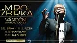 POPRVÉ spolu na jednom podiu! JAROSLAV SVĚCENÝ bude exkluzivním hostem Vánočního Symphonic Tour Mira Žbirky - Plzeň