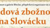 Lidová zbožnost na Slovácku