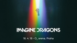 Imagine Dragons v O2 arena Praha