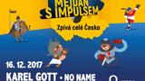 Český mejdan s Impulsem 2017- i letos s Karlem Gottem a největšími českými a slovenskými hvězdami