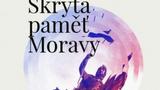 Skrytá paměť Moravy: Ať žije republika