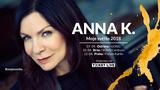 ANNA K. se na jaře vrátí rovnou na tři velké koncerty. Jedním místem je i Ostrava