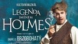 Legenda jménem Holmes - Hudební divadlo Karlín