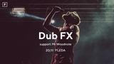 Dub FX se vrací do Česka