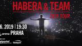 HABERA & TEAM 2019 TOUR v O2 arena Praha