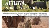AFRIKA, ZEMĚ PROTIKLADŮ - beseda a výstava