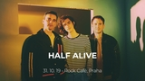Half Alive (US) v Rock Café