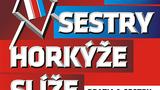 TŘI SESTRY a HORKÝŽE SLÍŽE/BRATIA a SESTRY GAMRINUS 11 TOUR/