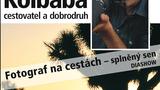 Jiří Kolbaba/Fotograf na cestách - splněný sen/