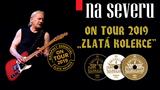 KATAPULT NA SEVERU/ON TOUR 2019/ZLATÁ KOLEKCE