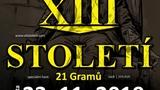 XIII. STOLETÍ + 21 Gramů na Zámku v Polné