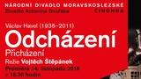 ODCHÁZENÍ - Národní divadlo Moravskoslezské