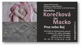 Výstava Prso nebo Boj - Markéta Korečková & Ján Macko - Galerie ART Chrudim