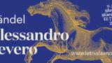 Festival Letní slavnosti staré hudby lákají na Händelovu operu Alessandro Severo