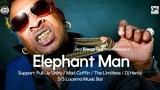 Elephant Man / JA