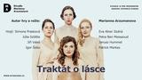 Traktát o lásce - představení Divadla Marianny Arzumanové