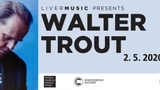 Prague International Bluenight no. 142 - Walter Trout /US