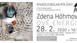 Výstava kreseb a obrazů Zdeny Höhmové Dvě energie v Divadle Bolka Polívky