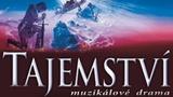Tajemství - strhující muzikál vypráví o naději a o skutečné lásce - Divadlo Kalich