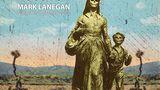 Mark Lanegan se vrátí do Česka s typicky chraplavým barytonem a v očekávání nové desky
