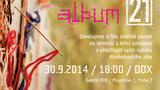 Po deseti letech vychází skupině MIG 21 nové studiové ALBUM. Představí ho během Vernisáže, fanouškům pak během koncertů ALBUM TOUR.