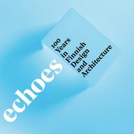 V Mánesu oslaví století finského designu a architektury. Výstava Echoes