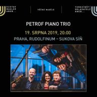 PETROF PIANO TRIO/Festival VĚČNÁ NADĚJE/Gustav Mahler a terezínští skladatelé 2019