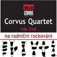 Corvus Quartet - radniční rockování