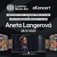 Aneta Langerová vystoupí 28. 5. v rámci série eKoncertů v Lucerna Music Baru