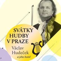 Svátky hudby v Praze, Václav Hudeček a jeho hosté XXIV. ročník - Večer s Paganinim