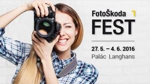 FotoŠkoda FEST 2016 v centru Prahy v paláci Langhans. Fotografický festival pro všechny nadšené fotografy