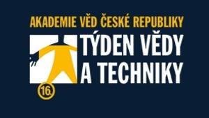 Týden vědy a techniky Akademie věd ČR 2016 aneb Za hranice známého