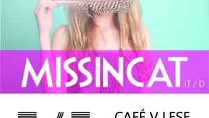 MISSINCAT (IT / D), předkapela: Lorraine (CH / D)