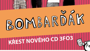 Bombarďák - Křest CD 3FO3