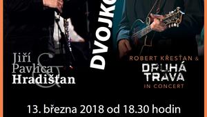 Dvojkoncert Jiří Pavlica&Hradišťan a Robert Křesťan&Druhá tráva