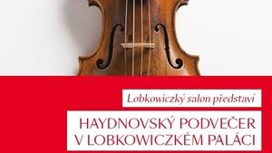 Haydnovský podvečer v Lobkowiczkém paláci
