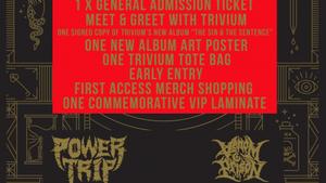 Trivium / Power Trip / Venom Prison