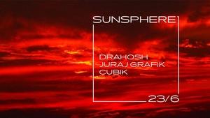 Sunsphere - Drahosh (SK), Juraj Grafik (SK), Cubik