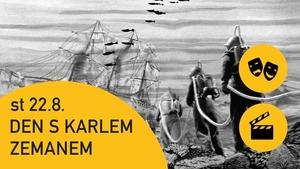 Den s Karlem Zemanem - Vynález zkázy - Karlínská scéna Regina