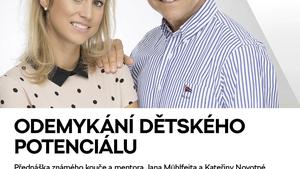 """PŘEDNÁŠKA JANA MÜHLFEITA """"ODEMYKÁNÍ DĚTSKÉHO POTENCIÁLU"""""""