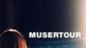 MUSER TOUR!