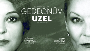 GEDEONŮV UZEL - Divadlo F. X. Šaldy v Liberci