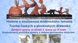 """Výstava """"Dráteník na vsi"""" v Dobrovických muzeích"""