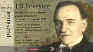 výstava J. B. Foerster. Hudební skladatel z okruhu Zdenky Braunerové