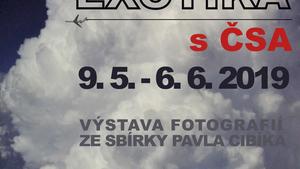 výstava fotografií EXOTIKA S ČSA