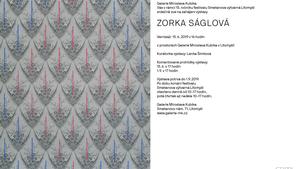výstava ZORKA SÁGLOVÁ - Galerie Miroslava Kubíka