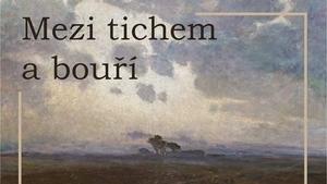 výstava Josef Ullmann /Mezi tichem a bouří